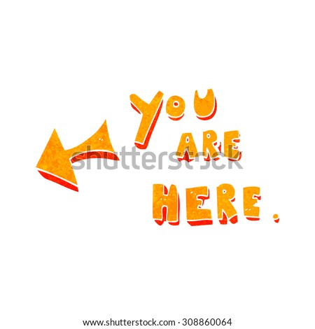 retro cartoon you are here sign - stock vector