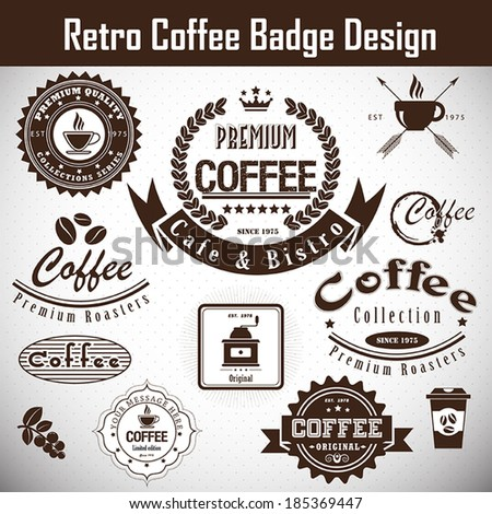 Retro Coffee badge .Vector