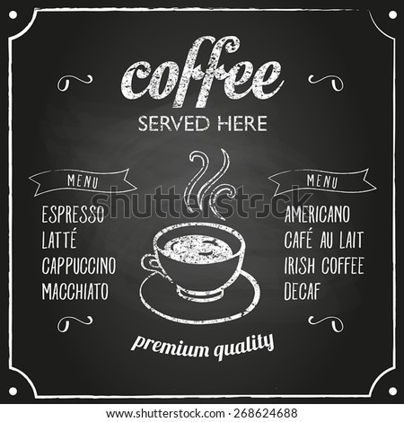 Retro coffee typography sign on a chalkboard. Can be used as menu board for restaurant or bars. - stock vector