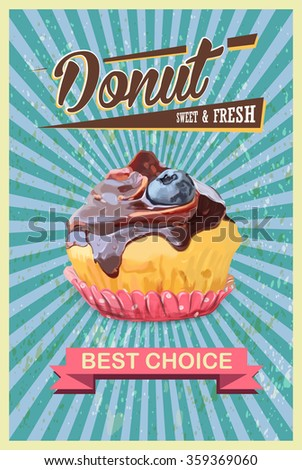 Retro cupcake Poster. Promotional sign vector illustration. EPS - stock vector