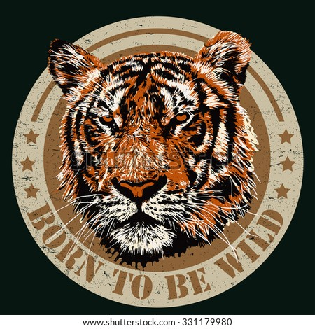 """Retro design """"Born To Be Free"""" for t-shirt print with tiger head and vintage fonts. vector illustration. grunge effect in separate layer. - stock vector"""