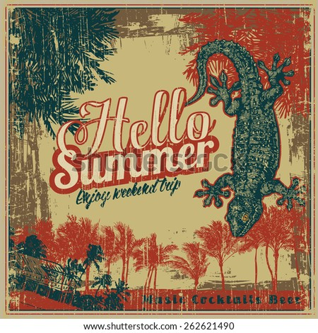 """Retro design """"Hello Summer""""with lizard and palms trees silhouettes. vector illustration. grunge effect in separate layer. - stock vector"""