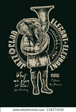 "Retro design ""Jazz Club Elegant Elephant"" for poster or t-shirt print with elephant trumpeter, fonts and textures. vector illustration. grunge effect in separate layer. - stock vector"