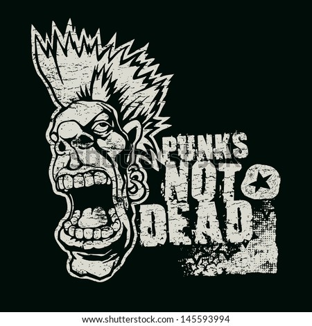 """Retro design """"Punk Not Dead"""" for t-shirt print, with screaming punk head, grunge fonts and textures. vector illustration. grunge effect in separate layer.  - stock vector"""