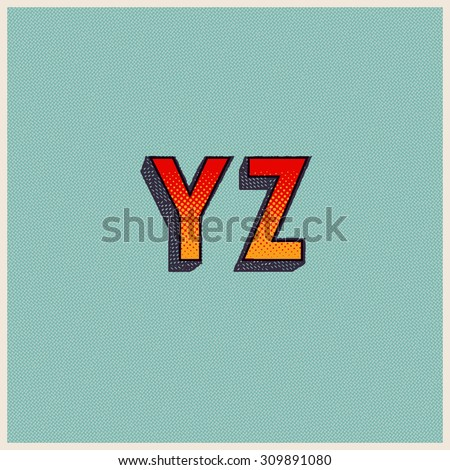 Retro Font with Halftone Dots. Vector Grunge Alphabet from Y to Z - stock vector