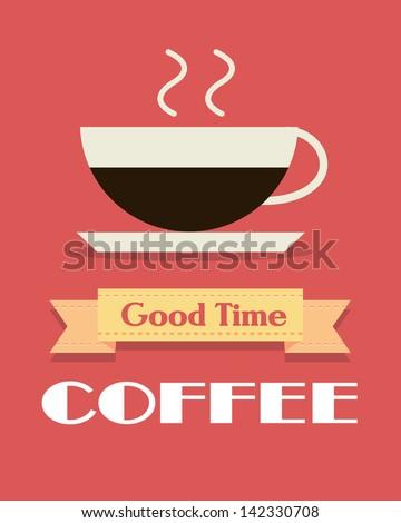 Retro graphic good time coffee - stock vector