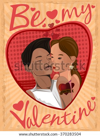 Retro greeting card for Valentine's Day. Vintage greeting card with the inscription. Be my Valentine. Girl and boy kissing. - stock vector