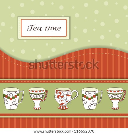 Retro greeting card with hand-drawn cups and text Tea time - stock vector