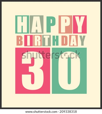Retro Happy birthday card. Happy birthday 30 years. Gift card. Vector illustration - stock vector