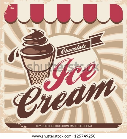 Retro ice cream poster. Vector illustration of vintage icecream sign.