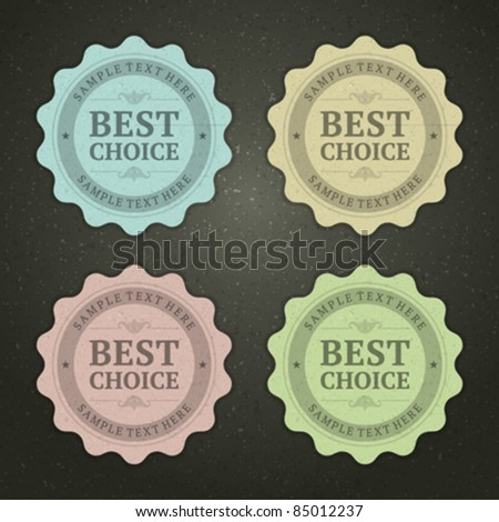 Retro labels set with best choice message vector illustration Eps 10. - stock vector