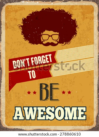 "Retro metal sign "" be awesome"", eps10 vector format - stock vector"