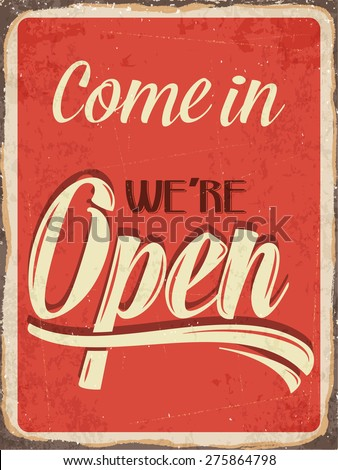 "Retro metal sign ""Come in we're open"", eps10 vector format - stock vector"