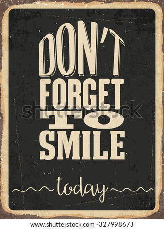 """Retro metal sign """"Don't forget to smile today"""", eps10 vector format - stock vector"""
