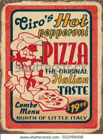Retro Metal Signs Set For Pizzeria Or Italian Restaurant Vintage Pizza Concept On Old