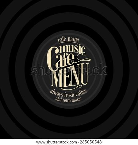 Retro Music cafe menu ,design vintage card  - stock vector