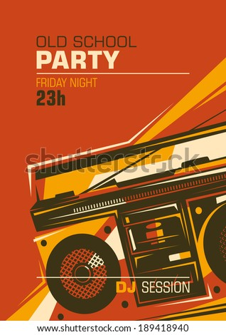 Retro party poster with ghetto blaster. Vector illustration. - stock vector