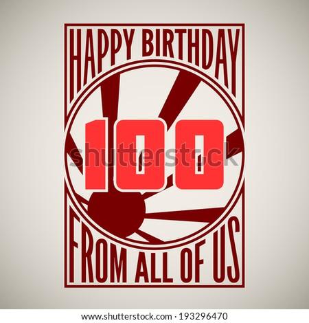 Retro poster. Birthday greeting, hundred years. - stock vector
