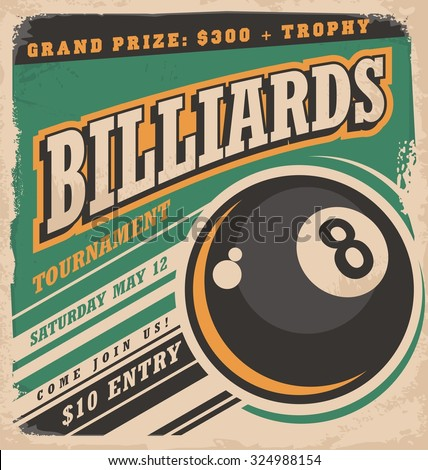 Retro poster design for billiards tournament. Vintage ad concept with eight ball game. Sport and leisure theme on old paper texture. No gradients or effects, just fill colors. - stock vector