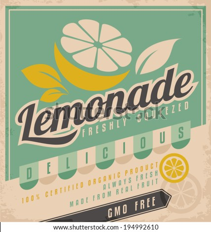 Retro poster design for ice cold lemonade. Vintage label for gmo free organic fruit product. Food and drink promotional ad template creative concept. - stock vector