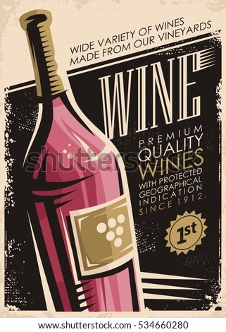 Retro poster design with red wine bottle on old paper background. Premium quality wines with protected geographical indication since 1912.