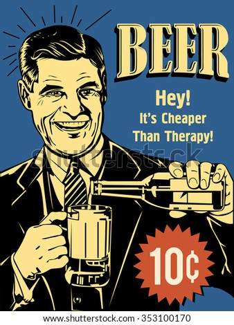 Retro poster of man with beer. - stock vector