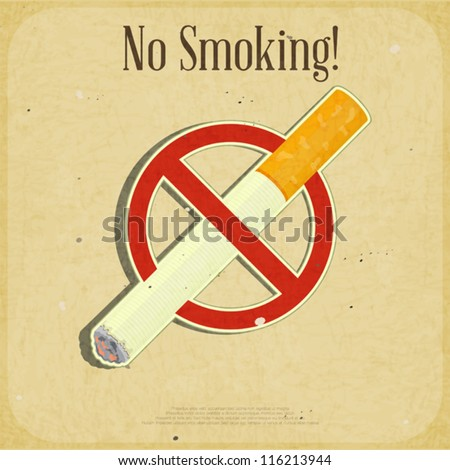 Retro poster - The Sign No Smoking - Vector illustration - stock vector