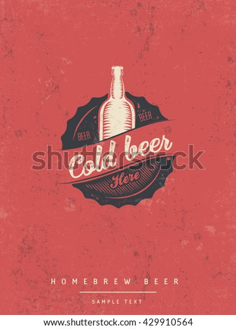 Retro poster with cold beer sign on old paper texture. Vector illustration - stock vector