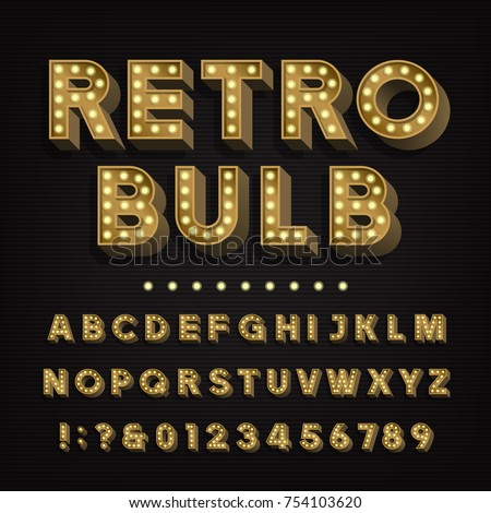 Retro sign alphabet. 3D vintage light bulb type letters and numbers. Signboard font. Stock vector typeface for your headers and any typography design.