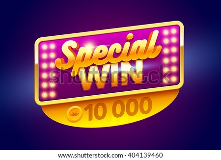 Retro sign with lamp Special Win banner. Vector illustration design with poker, playing cards, slots and roulette. - stock vector