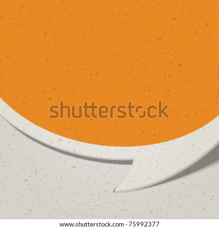 Retro speech bubble from old paper vector background Eps 10. - stock vector