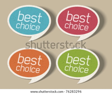 Retro speech bubbles set with best choice message vector illustration Eps 10. - stock vector