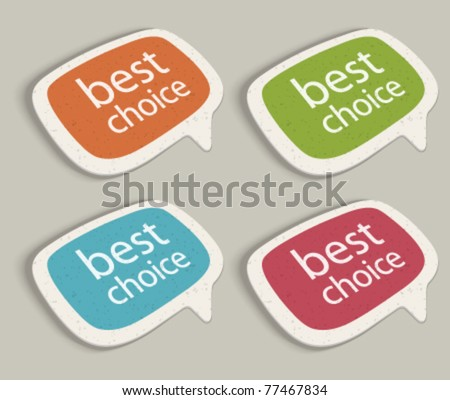 Retro speech bubbles set with best choice message vector illustration Eps 10. - stock vector