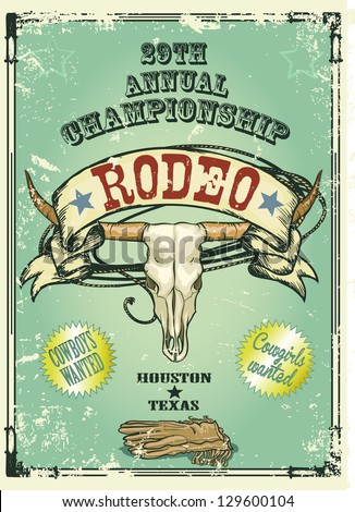 Retro style Rodeo Championship poster with longhorn skull, ribbon banner and sample text on it. Text and grunge effect are removable - stock vector
