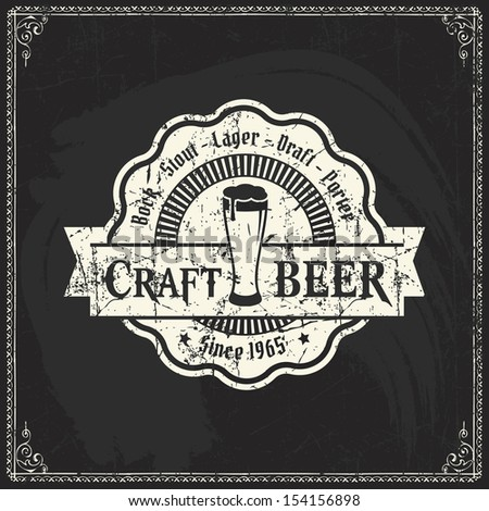 Retro styled label of beer or  brewery on a blackboard. Good as a template of advertisement.  - stock vector