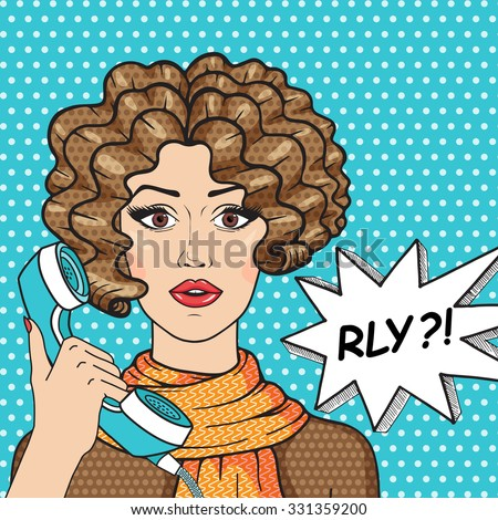 Retro surprised girl with old telephone and message RLY? Curly brunette girl pop art comic style vector illustration. - stock vector