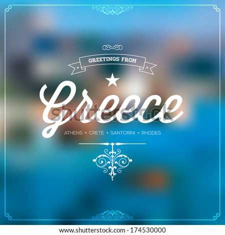 "Retro travel Typographical, Vintage Touristic Greeting label on blurry background ""Greetings from Greece - Athens, Crete, Santorini, Rhodes"", Vector design. - stock vector"