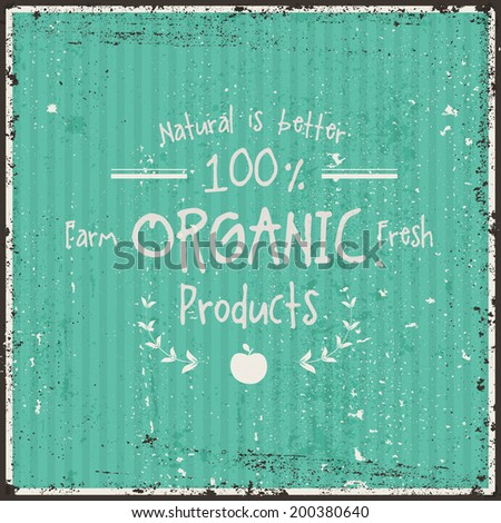 Retro Typography. Vintage sign. Farm Fresh Organic Label. Vector illustration. Grunge Texture in separated layer. - stock vector