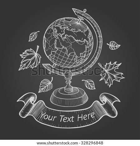 Retro vector doodle of a world globe stand. Autumn doodle icons set, school doodle logo, Sketch globe, autumn leaves and ribbon for your text. Vector illustration isolated on Chalkboard background - stock vector