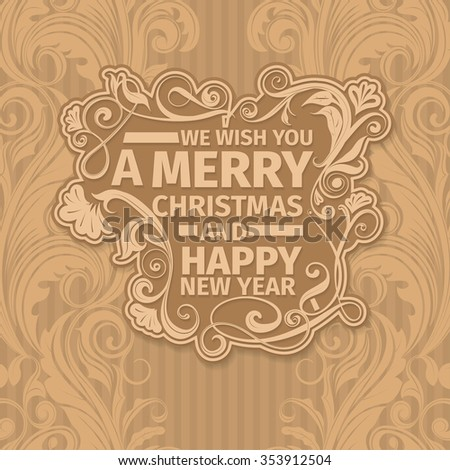 Retro vintage elegant premium Merry Christmas vector greeting card with Happy New Year wish greeting. Background has light brown color with swirls and strips. Simple clean design