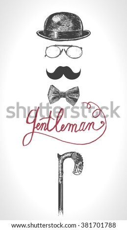 Retro, vintage gentleman  set. Bowler, moustache, cane, eye-glasses and bow tie. Gentlemen icon set vector. Hand drawn illustration - stock vector