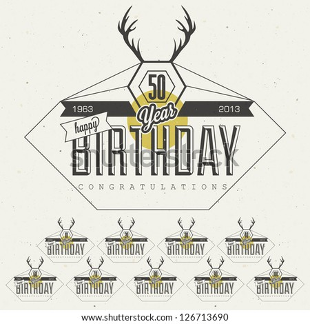 Retro Vintage style Birthday greeting card collection in calligraphic design. Vintage calligraphic and typographic style Happy Birthday lettering collection.  Deer silhouette. Vector. Hipster style - stock vector
