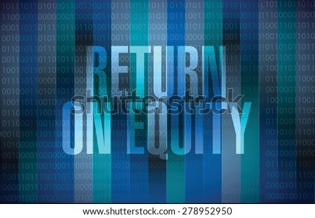 return on equity binary sign concept illustration design over a blue background