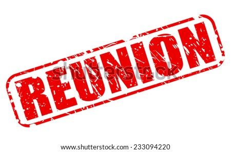 Reunion red stamp text on white - stock vector