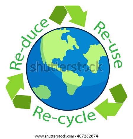 "Reuse, Reduce, Recycle"" text  wtih globe on white background - stock vector"