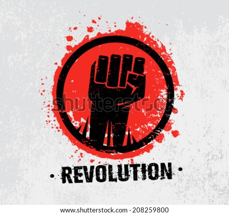 Revolution Protest Fist Creative Grunge Vector Concept on Grunge Background - stock vector