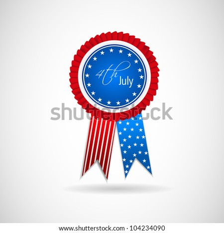 Ribbon, badge or batch for 4 July American Independence Day and other events, isolated on grey color background. EPS 10. - stock vector