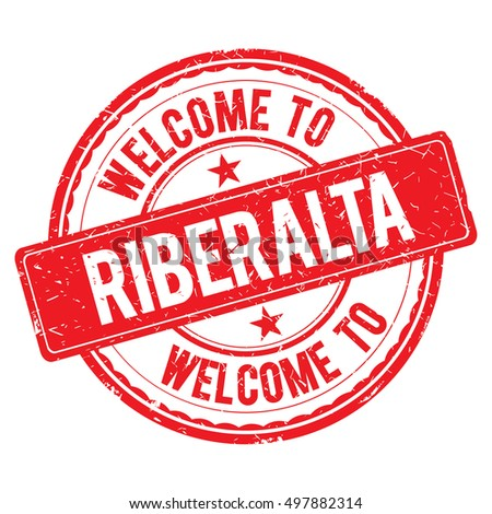 RIBERALTA. Welcome to stamp sign illustration
