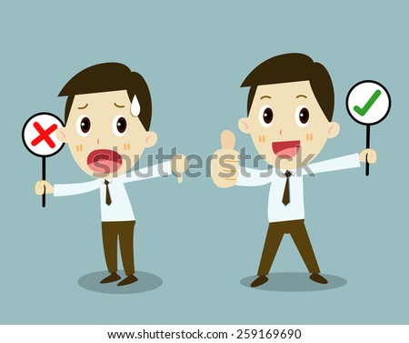 right and wrong - cross mark signs. businessman cartoon vector - stock vector