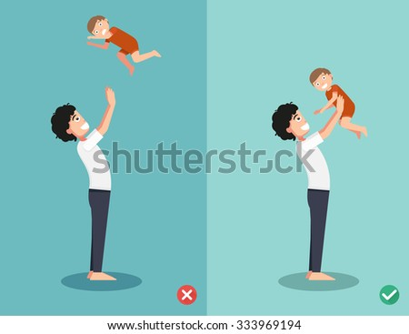 Right and wrong ways for playing with the baby.vector illustration - stock vector